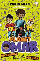 Cover for Planet Omar: Incredible Rescue Mission by Zanib Mian