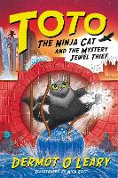 Cover for Toto the Ninja Cat and the Mystery Jewel Thief Book 4 by Dermot O'Leary