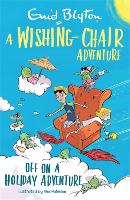 Cover for A Wishing-Chair Adventure: Off on a Holiday Adventure  by Enid Blyton