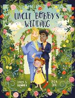 Cover for Uncle Bobby's Wedding by Sarah Brannen