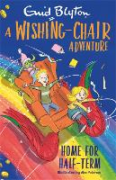 Cover for A Wishing-Chair Adventure: Home for Half-Term  by Enid Blyton