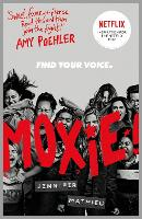 Cover for Moxie as seen on Netflix by Jennifer Mathieu