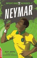 Cover for EDGE: Sporting Heroes: Neymar by Roy Apps