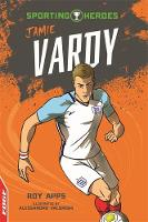 Cover for EDGE: Sporting Heroes: Jamie Vardy by Roy Apps