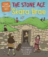 Cover for Time Travel Guides: The Stone Age and Skara Brae by Ben Hubbard
