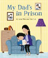 Cover for My Dad's in Prison by Jackie Walter