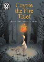 Cover for Reading Champion: Coyote the Fire Thief Independent Reading 15 by Mick Gowar