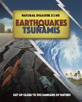Cover for Natural Disaster Zone: Earthquakes and Tsunamis by Ben Hubbard