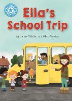 Cover for Reading Champion: Ella's School Trip Independent Reading Blue 4 by Jackie Walter