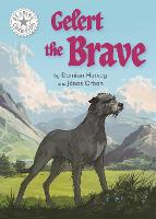 Cover for Reading Champion: Gelert the Brave Independent Reading White 10 by Damian Harvey