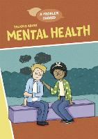 Cover for Talking About Mental Health by Louise Spilsbury
