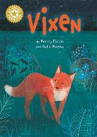 Cover for Vixen Independent Reading Gold 9 by Penny Dolan