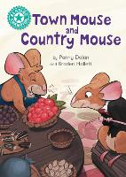 Cover for Reading Champion: Town Mouse and Country Mouse Independent Reading Turquoise 7 by Penny Dolan