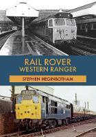 Cover for Rail Rover: Western Ranger by Stephen Heginbotham