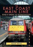 Cover for The East Coast Main Line  by Adam Head