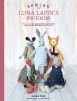 Cover for Sewing Luna Lapin's Friends  by Sarah Peel