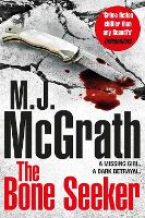 Cover for The Bone Seeker by M. J. McGrath