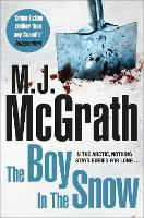 Cover for The Boy in the Snow by M. J. McGrath