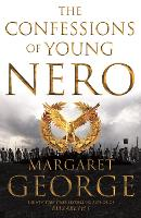 Cover for The Confessions of Young Nero by Margaret George