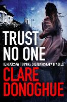 Cover for Trust No One by Clare Donoghue