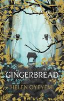 Cover for Gingerbread by Helen Oyeyemi