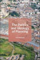 Cover for The Politics and Ideology of Planning by Tim Marshall