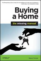 Cover for Buying a Home: The Missing Manual by Nancy Conner