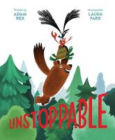 Cover for Unstoppable by Adam Rex