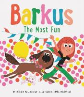 Cover for Barkus: The Most Fun Book 3 by Patricia MacLachlan