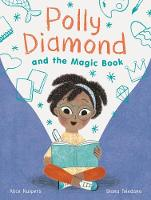 Cover for Polly Diamond and the Magic Book by Alice Kuipers
