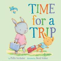 Cover for Time for a Trip by Phillis Gershator