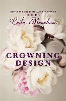 Cover for Crowning Design by Leila Meacham