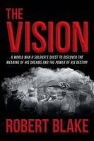 Cover for The Vision  by Robert Blake