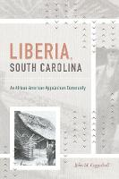Cover for Liberia, South Carolina  by John M. Coggeshall