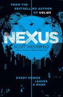 Cover for Nexus by Scott Westerfeld, Margo Lanagan, Deborah Biancotti