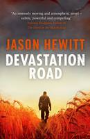 Cover for Devastation Road by Jason Hewitt