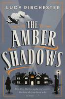 Cover for The Amber Shadows by Lucy Ribchester