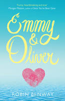 Cover for Emmy & Oliver by Robin Benway