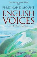 Cover for English Voices  by Ferdinand Mount