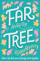 Cover for Far From The Tree by Robin Benway