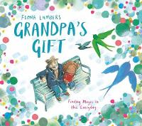 Cover for Grandpa's Gift by Fiona Lumbers