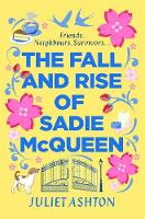 Cover for The Fall and Rise of Sadie McQueen  by Juliet Ashton