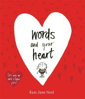 Cover for Words and Your Heart by Kate Jane Neal