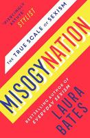 Cover for Misogynation The True Scale of Sexism by Laura Bates
