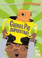 Cover for Guinea Pig Superstar! by Ali Pye