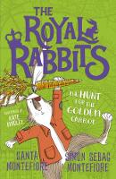 Cover for The Royal Rabbits: The Hunt for the Golden Carrot by Santa Montefiore, Simon Sebag Montefiore