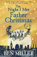 Cover for The Night I Met Father Christmas by Ben Miller