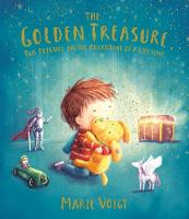 Cover for The Golden Treasure Two friends on the adventure of a lifetime! by Marie Voigt