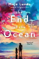 Cover for The End of the Ocean by Maja Lunde