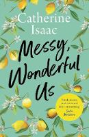 Cover for Messy, Wonderful Us by Catherine Isaac
